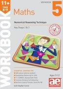 Curran, Stephen C. - 11+ Maths Year 5-7 Workbook 5: Numerical Reasoning - 9781910106808 - V9781910106808