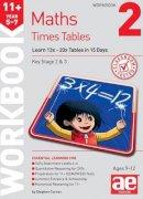 Curran, Stephen C. - 11+ Times Tables Workbook 2 - 9781910106990 - V9781910106990