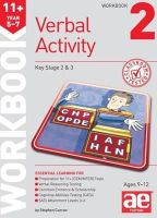 Curran, Stephen C. - 11+ Verbal Activity Year 5-7 Workbook 2: Including Multiple Choice Test Technique - 9781910107508 - V9781910107508