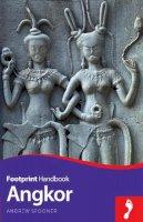 Spooner, Andrew - Angkor Handbook (Footprint - Handbooks) - 9781910120224 - V9781910120224