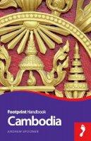 Spooner, Andrew - Cambodia Handbook (Footprint - Handbooks) - 9781910120231 - V9781910120231