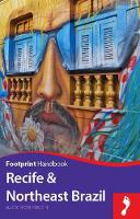 Robinson, Alex - Recife & Northeast Brazil Handbook (Footprint - Handbooks) - 9781910120699 - V9781910120699