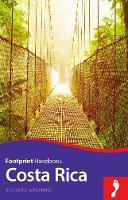 Arghiris, Richard - Costa Rica Handbook (Footprint - Handbooks) - 9781910120705 - V9781910120705