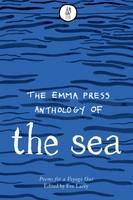 Eve Lacey - Emma Press Anthology of the Sea: Poems for a Voyage Out - 9781910139455 - V9781910139455