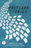 Carson, Jan - Postcard Stories (The Emma Press Pamphlets) - 9781910139684 - V9781910139684