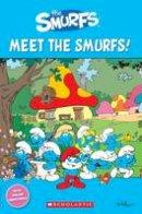 Bloese, Jacquie - The Smurfs: Meet the Smurfs! (Popcorn Starter Readers) - 9781910173176 - V9781910173176