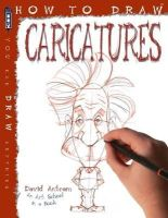 Antram, David - How to Draw Caricatures - 9781910184813 - V9781910184813