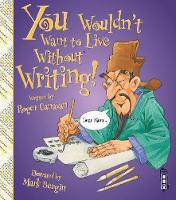 Canavan, Roger - You Wouldn't Want to Live Without Writing - 9781910184905 - V9781910184905
