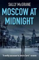 McGrane, Sally - Moscow at Midnight - 9781910192818 - V9781910192818
