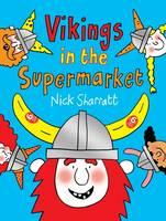 Sharratt, Nick - Vikings in the Supermarket - 9781910200353 - V9781910200353