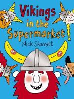 Sharratt, Nick - Vikings in the Supermarket - 9781910200650 - V9781910200650