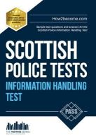 McMunn, Richard - Scottish Police Information Handling Tests: Standard Entrance Test (SET) Sample Test Questions and Answers for the Scottish Police Information Handling Test - 9781910202289 - V9781910202289