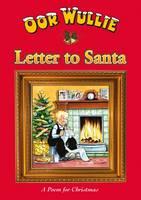 Wullie, Oor - Oor Wullie's Letter to Santa - 9781910230220 - V9781910230220