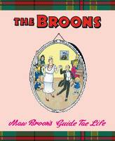Broon, Maw - Maw Broon's Guide Tae Life - 9781910230282 - V9781910230282