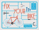 Strachan, Jackie, Moseley, Jane - Fix Your Bike - 9781910232026 - V9781910232026