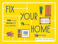 Moseley, Jane, Strachan, Jackie - Fix Your Home - 9781910232552 - V9781910232552