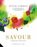 Gordon, Peter - Savour: Salads for All Seasons - 9781910254493 - V9781910254493