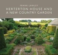Lawley, Frank - Herterton House and a New Country Garden - 9781910258583 - V9781910258583