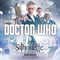 Richards, Justin - Doctor Who: Silhouette: A 12th Doctor Novel - 9781910281840 - V9781910281840
