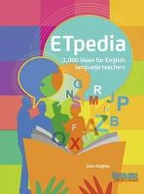 Hughes, John - ETpedia: 1,000 Ideas for English Language Teachers - 9781910366134 - V9781910366134