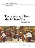 Zeina Hashem Beck - There Was and How Much There Was - 9781910367711 - V9781910367711