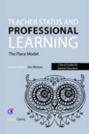 Clarke, Linda - Teacher Status and Professional Learning - 9781910391464 - V9781910391464