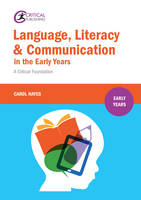 Hayes, Carol - Language, Literacy and Communication in the Early Years - 9781910391549 - V9781910391549
