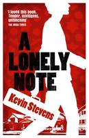Stevens, Kevin - A Lonely Note - 9781910411346 - KCG0000639