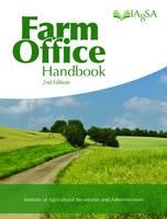 Institute of Agricultural Secretaries & Administrators - Farm Office Handbook: (Second Edition) - 9781910456576 - V9781910456576