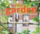 Scott, Lucy; Cardwell, Jon - My Tiny Garden - 9781910496541 - V9781910496541