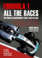 Smith, Roger - FORMULA 1 ALL THE RACES - 9781910505113 - V9781910505113