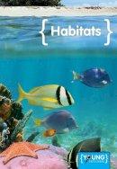 Pipe, Jim - Habitats (Young Explorers) - 9781910512319 - V9781910512319