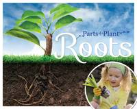 McMullen, Gemma - Roots (Parts of a Plant) - 9781910512531 - V9781910512531
