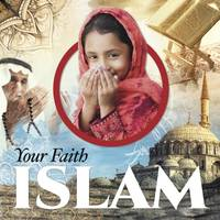 Brundle, Harriet - Islam (Your Faith) - 9781910512937 - V9781910512937