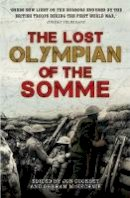 McKecknie, Jon Cooksey and Graham - The Lost Olympian of the Somme - 9781910536704 - V9781910536704