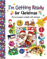 Dobosz, Zibi - I'm Getting Ready for Christmas (Christmas Books) - 9781910538494 - V9781910538494