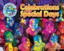 Lawrence, Ellen - Celebrations and Special Days (My World Your World) - 9781910549421 - V9781910549421