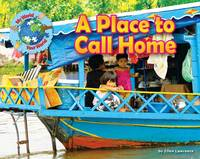 Lawrence, Ellen - A Place to Call Home (My World Your World) - 9781910549452 - V9781910549452