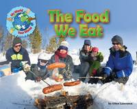 - The Food We Eat (My World Your World) - 9781910549537 - V9781910549537