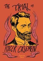 Doran, Fionnuala - The Trial of Roger Casement - 9781910593202 - V9781910593202
