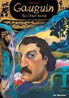 Dori, Fabrizio - Gauguin: The Other World (Art Masters) - 9781910593271 - V9781910593271