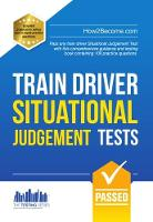 How2Become - Train Driver Situational Judgement Tests: 100 Practice Questions to Help You Pass Your Trainee Train Driver SJT (Testing Series) - 9781910602881 - V9781910602881