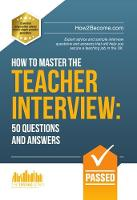 How2Become - How to Master the Teacher Interview: Questions & Answers (How2become) - 9781910602959 - V9781910602959