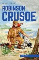 Defoe, Daniel - Robinson Crusoe (Classics Illustrated) - 9781910619803 - V9781910619803