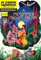 Shakespeare, William - A Midsummer Night's Dream: Classics Illustrated - 9781910619926 - V9781910619926