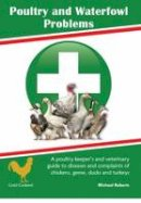 Roberts, Michael - Poultry and Waterfowl Problems (Gold Cockerel Books) - 9781910632710 - V9781910632710