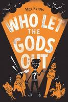 Evans, Maz - Who Let the Gods Out? - 9781910655412 - V9781910655412