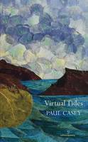 Paul Casey - Virtual Tides - 9781910669389 - KTK0097730