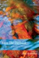 Jessie Lendennie - Even the Daybreak: 35 Years of Salmon Poetry - 9781910669402 - V9781910669402