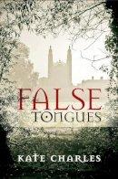 Charles, Kate - False Tongues - 9781910674055 - V9781910674055